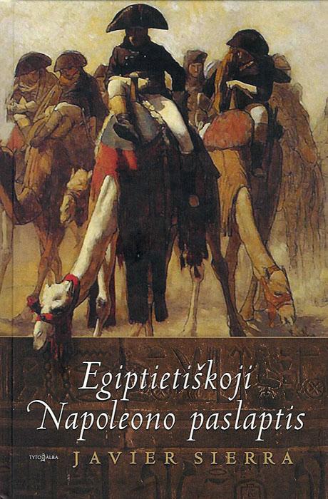 Egiptietiškoji Napoleono paslaptis - Javier Sierra
