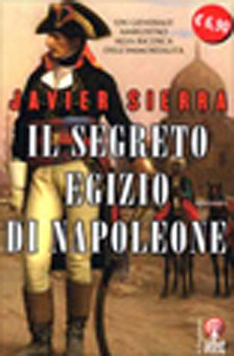 Il Segreto Egizio di Napoleone - Javier Sierra